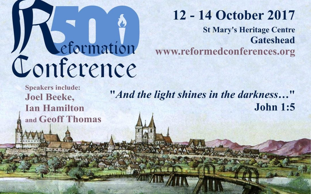 Reformation 500 Conference